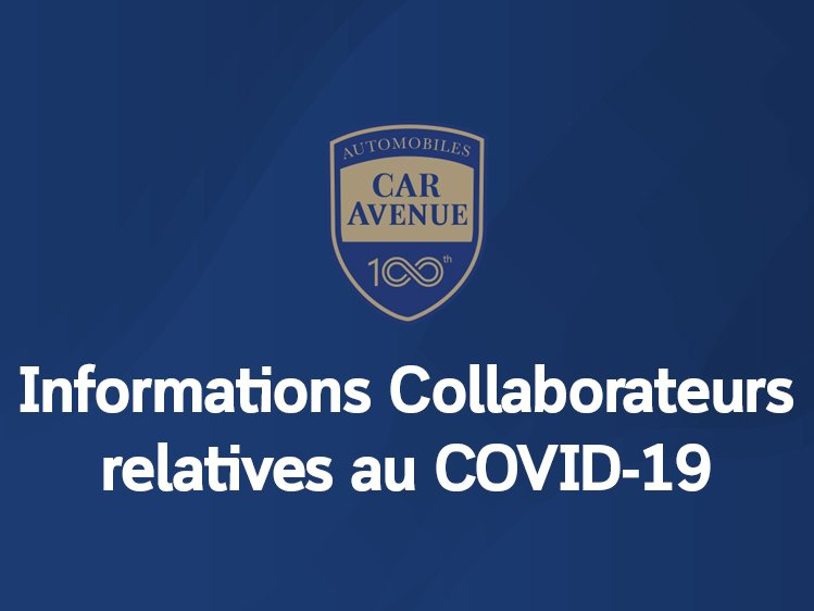 Informations Collaborateurs CAR Avenue COVID-19